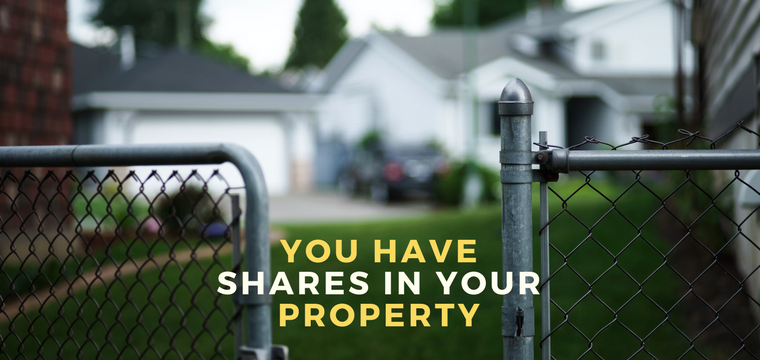 You Have Shares in Your Property