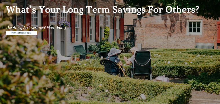 What's Your Long Term Savings For Others?
