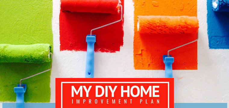 My DIY Home Improvement Plan