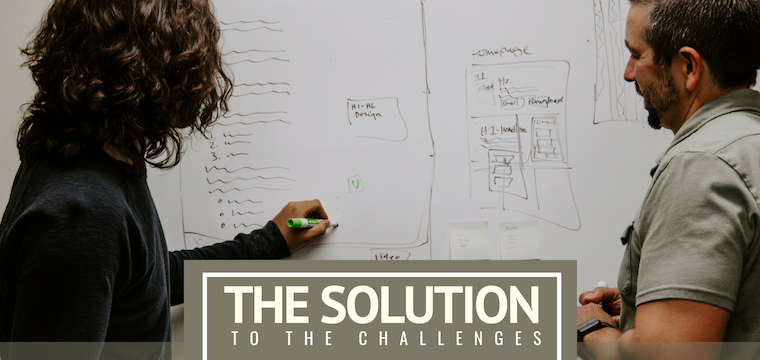 The Solution to the Challenges