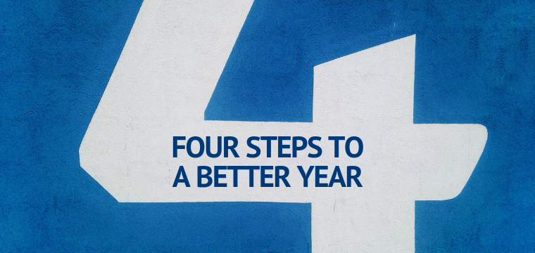 Four Steps To A Better Year