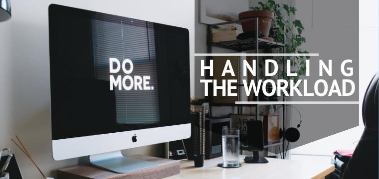 Handling The Workload